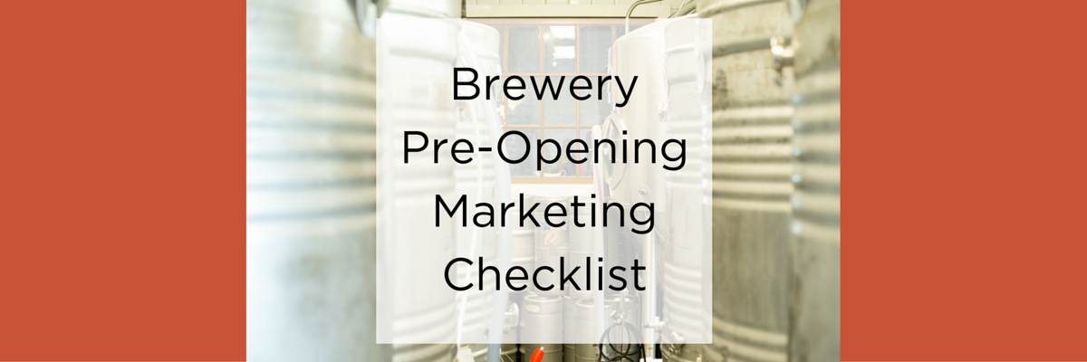 Brewery Pre-Opening Marketing Checklist